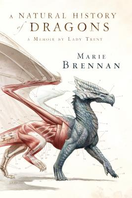 A Natural History of Dragons By Brennan, Marie