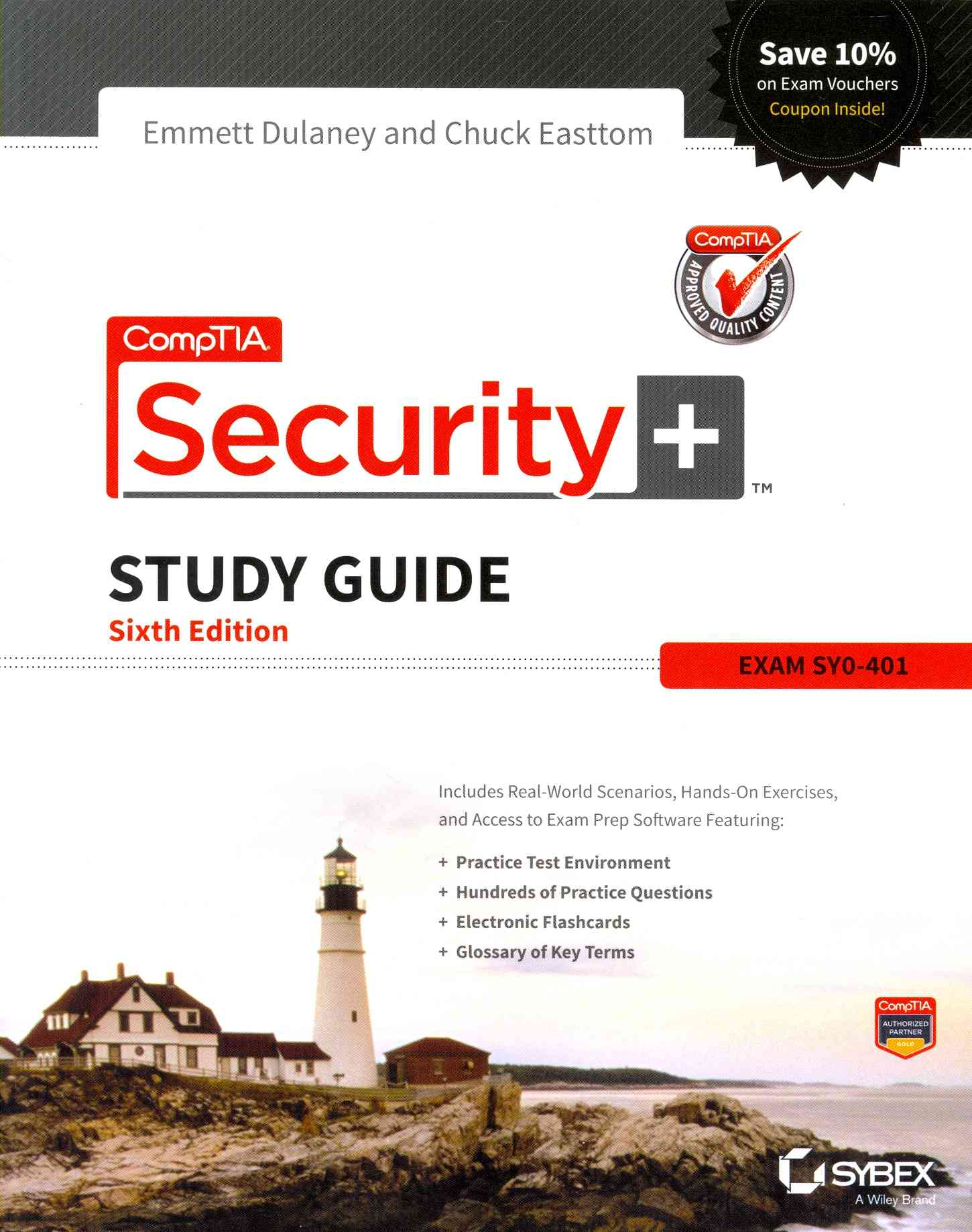 Comptia Security + Study Guide By Dulaney, Emmett/ Easttom, Chuck